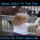 Abbie Goes to the Zoo, RyAnn Hall, 1494236168