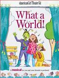 What a World!, Pleasant T. Rowland, Judy T. Mecca, 1562476165