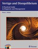 Vertigo and Disequilibrium : A Practical Guide to Diagnosis and Management, , 1588906167