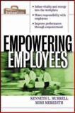Empowering Employees, Murrell, Kenneth L. and Meredith, Mimi, 0071356169