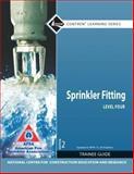 Sprinkler Fitter Level 4 Trainee Guide, 2010 NFPA Code Update, NCCER, 0132806169