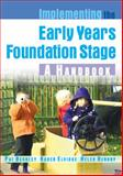 Implementing the Early Years Foundation Stage, Beckley, Pat and Elvidge, Karen, 0335236162