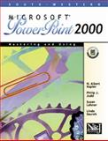 Mastering and Using Microsoft PowerPoint 2000 : Comprehensive Course, Napier, H. Albert and Judd, Philip J., 0538426160