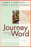 Journey through the Word, James E. Davison and Sara Covin Juengst, 0664226167