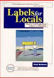 Labels for Locals, Paul Dickson, 0877796165