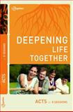 Acts (Deepening Life Together) 2nd Edition, Lifetogether, 1941326161