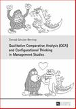Qualitative Comparative Analysis (QCA) and Configurational Thinking in Management Studies, Schulze-Bentrop, Conrad, 3631636164