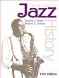 Introduction to Jazz History, Megill, Donald D. and Demory, Richard S., 0130196177