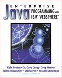 Enterprise Java Development with IBM Websphere, Brown, Kyle and Niswonger, Jaime, 0201616173