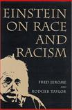 Einstein on Race and Racism, Jerome, Fred and Taylor, Rodney, 0813536170