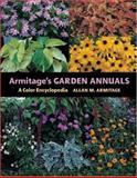 Armitage's Garden Annuals, Allan M. Armitage, 0881926175