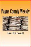 Payne County Weekly, Joe Harwell, 1466496177