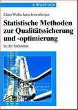 Statistishe Methoden Zur Qualitatssicherung und Optimierung in der Industrie 9783527296170