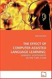 The Effect of Computer-Assisted Language Learning, Ferit Kilickaya, 3639236173