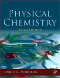 Physical Chemistry, Mortimer, Robert G., 0123706173