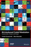 Bit-Interleaved Coded Modulation, Leszek Szczecinski and Alex Alvarado, 0470686170