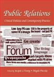 Public Relations : Critical Debates and Contemporary Practice, , 0805846174
