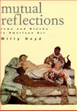 Mutual Reflections : Jews and Blacks in American Art, Heyd, Milly, 0813526175