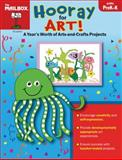 Hooray for Art!, The Mailbox Books Staff, 1562346172