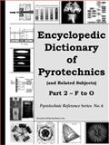Encyclopedic Dictionary of Pyrotechnics B&W Vol. 2 : (and Related Subjects), Kosanke, K. L. and Kosanke, B. J., 1889526177