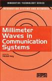 Millimeter Waves in Communication Systems, , 1903996171