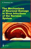 The Mechanisms of Neuronal Damage in Virus Infections of the Nervous System, , 3540676171