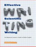 Effective Scientific Writing : An Advanced Learner's Guide to Better English, Bolt, Aleth and Bruins, Walter, 9086596177