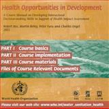 Health Opportunities in Development CD-ROM : A Course Manual on Developing Intersectoral Decision-Making Skills in Support of Health Impact Assessment, Bos, R. and Birley, M. H., 9241546174