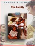 Annual Editions : The Family 07/08, Gilbert, Kathleen R., 0073516171