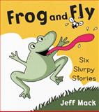 Frog and Fly, Jeff Mack, 0399256172