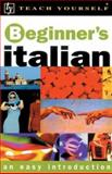Teach Yourself Beginner's Italian, Vittoria Bowles, 0658016172