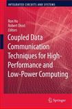 Coupled Data Communication Techniques for High-Performance and Low-Power Computing, , 1461426170