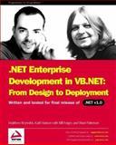 .NET Enterprise Development in C# : From Design to Deployment, Reynolds, Matthew and Watson, Karil, 1861006179