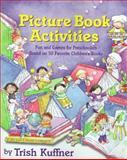 Picture Book Activities, Trish Kuffner, 0743216172