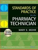 Standards of Practice for the Pharmacy Technician, Mohr, Mary E., 0781766176