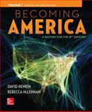 Becoming America Vol 1 W/ 1 Term Connect Plus Access Card, Henkin, David and McLennan, Rebecca, 1259316173