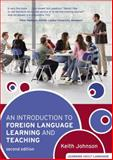 An Introduction to Foreign Language Learning and Teaching, Johnson, Keith, 1405836172