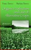 Organic Production and Use of Alternative Crops, Bavec Franc and Bavec Martina, 1574446177