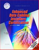 Enhanced Data Cabling Installers Certification, Wright, Brent L. and Freeman, Whitney, 013091617X