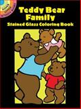 Teddy Bear Family Stained Glass Coloring Book, Cathy Beylon, 0486426173