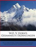 W.O. V. Horn's Gesammelte Erzählungen, W. O. Von Horn, 1147366179