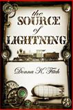 The Source of Lightning, Donna Fitch, 1466456175