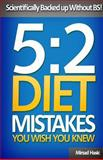 5:2 Diet Mistakes You Wish You Knew, Mirsad Hasic, 1492336173