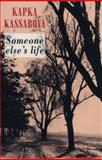 Someone Else's Life, Kapka Kassabova, 1852246170