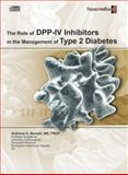The Role of DPP-IV Inhibitors in the Management of Type 2 Diabetes : An Overview, Anthony H. Barnett, 9814206172