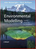 Environmental Modelling : Finding Simplicity in Complexity, , 0471496170