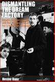 Dismantling the Dream Factory : Gender, German Cinema, and the Postwar Quest for a New Film Language, Baer, Hester, 0857456172