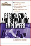 Recognizing and Rewarding Employees, Bowen, R. Brayton, 0071356177