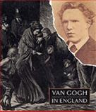 Van Gogh in England : Portrait of the Artist As a Young Man, Bailey, Martin, 0853316171