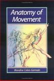 Anatomy of Movement, Calais-Germain, Blandine, 0939616173